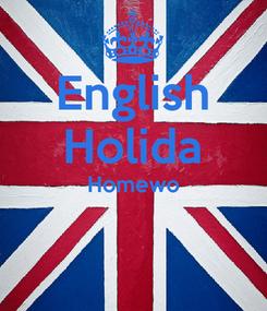 Poster: English Holida Homewo