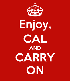 Poster: Enjoy, CAL AND CARRY ON