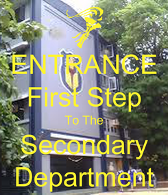 Poster: ENTRANCE First Step To The Secondary Department