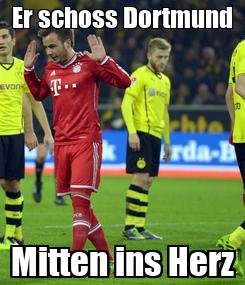 Poster: Er schoss Dortmund Mitten ins Herz