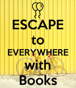 Poster: ESCAPE to EVERYWHERE with Books