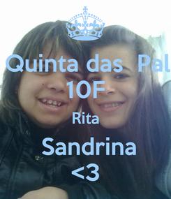 Poster: Escola Quinta das  Palmeiras 10F Rita  Sandrina <3
