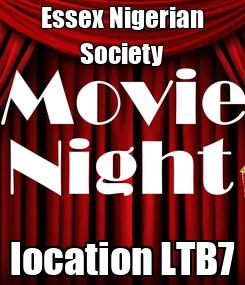 Poster: Essex Nigerian Society location LTB7