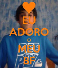 Poster: EU ADORO O MEU BF