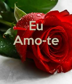 Poster: Eu Amo-te
