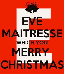 Poster: EVE MAITRESSE WHICH YOU MERRY  CHRISTMAS