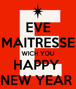 Poster: EVE MAITRESSE WICH YOU HAPPY  NEW YEAR