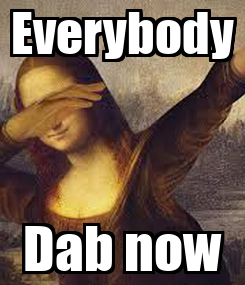 Poster: Everybody Dab now