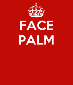 Poster: FACE PALM