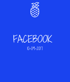 Poster:  FACEBOOK  10-09-2017