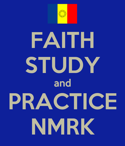 Poster: FAITH STUDY and PRACTICE NMRK