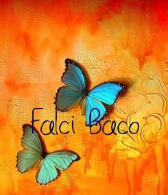 Poster: Falci Baco