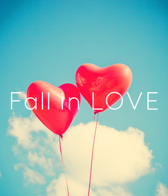 Poster: Fall in LOVE