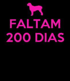 Poster: FALTAM 200 DIAS