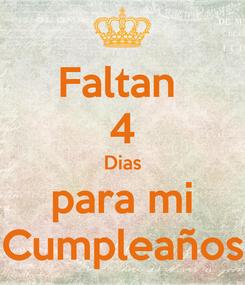 Poster: Faltan  4 Dias para mi Cumpleaños