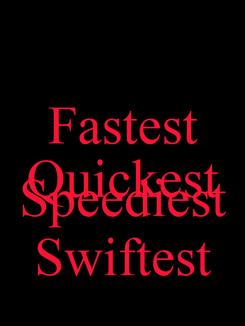 Poster: Fastest Quickest  Speediest Swiftest