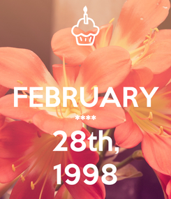Poster:  FEBRUARY **** 28th, 1998