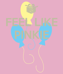 Poster: FEEL LIKE PINKIE