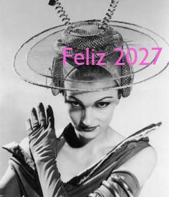 Poster: Feliz 2027