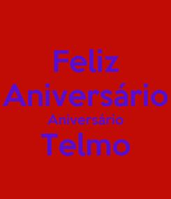 Poster: Feliz Aniversário Aniversário Telmo
