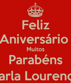 Poster: Feliz Aniversário  Muitos Parabéns Carla Lourenço