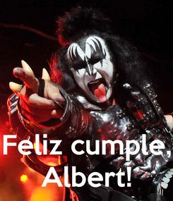 Poster:    Feliz cumple, Albert!