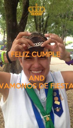 Poster: FELIZ CUMPLE    AND VAMONOS DE FIESTA