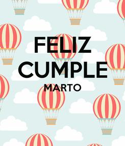 Poster: FELIZ CUMPLE MARTO