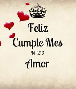 Poster: Feliz Cumple Mes Nº 219 Amor