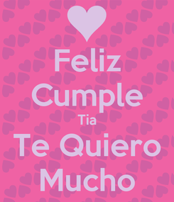 Poster: Feliz Cumple Tia Te Quiero Mucho