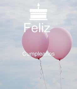 Poster: Feliz   Cumpleaños