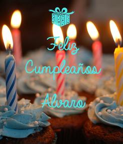 Poster: Feliz Cumpleaños  Alvaro