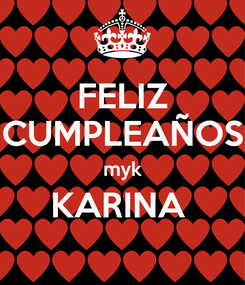 Poster: FELIZ CUMPLEAÑOS myk KARINA