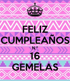 Poster: FELIZ CUMPLEAÑOS N.º 16 GEMELAS