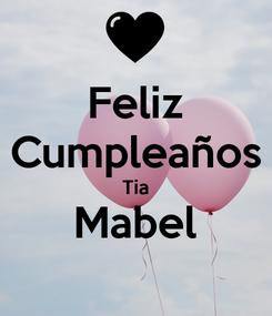 Poster: Feliz Cumpleaños Tia Mabel