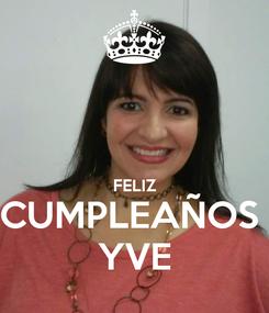 Poster:   FELIZ CUMPLEAÑOS  YVE