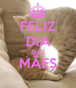 Poster: FELIZ DIA DAS MÃES