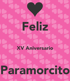 Poster: Feliz  XV Aniversario  Paramorcito