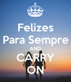 Poster: Felizes Para Sempre AND CARRY ON
