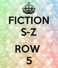 Poster: FICTION S-Z  ROW  5