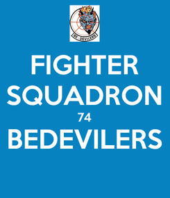 Poster: FIGHTER SQUADRON 74 BEDEVILERS