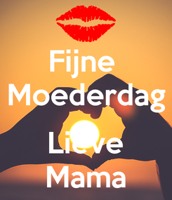 Poster: Fijne  Moederdag  Lieve Mama