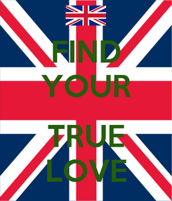 Poster: FIND YOUR  TRUE LOVE