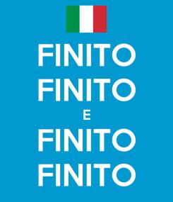 Poster: FINITO FINITO E FINITO FINITO