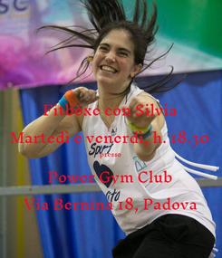 Poster: Fitboxe con Silvia Martedì e venerdì, h. 18.30 presso Power Gym Club Via Bernina 18, Padova