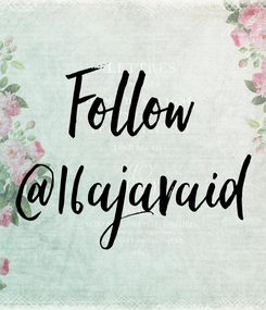 Poster: Follow @16ajavaid