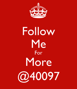 Poster: Follow Me For More @40097
