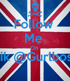Poster: Follow  Me  On  Kik @Gurlboss