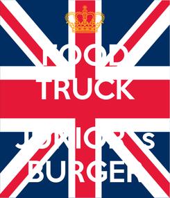 Poster: FOOD TRUCK  JUNIOR´s BURGER