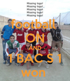 Poster: football  ON AND 1 BAC S 1 won